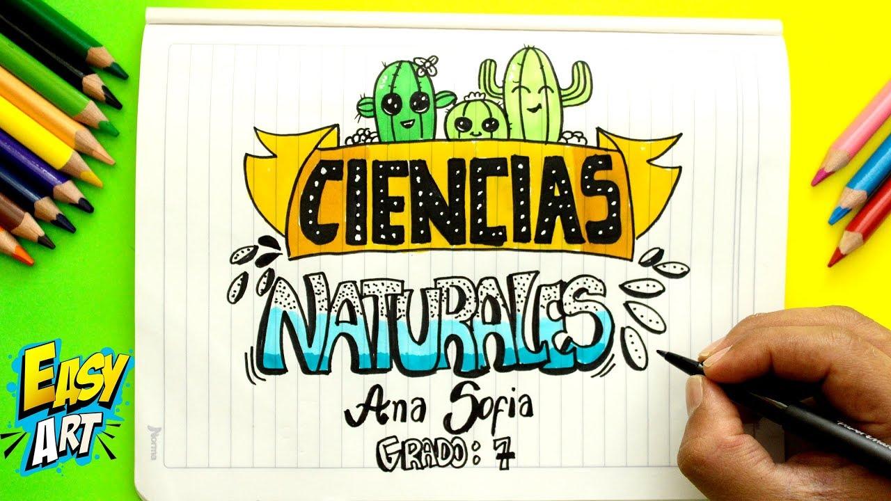 IDEAS - Para Decorar y marcar Tus Cuadernos - Portadas De Ciencias  Naturales - Cute - DIY, dibujos de La Portada De Ciencias Naturales, como dibujar La Portada De Ciencias Naturales paso a paso