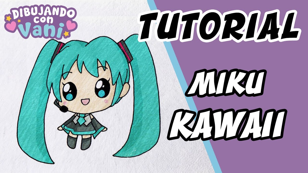 COMO DIBUJAR A MIKU KAWAII - DIBUJOS KAWAII - DIBUJOS FACILES, dibujos de Animé Kawaii, como dibujar Animé Kawaii paso a paso