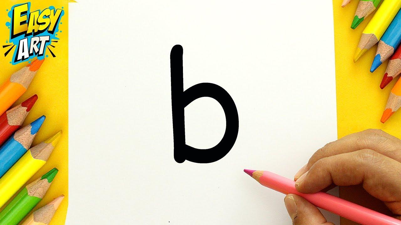 TRUCO con la Letra B - Dibujos Fáciles - Dibujos con letras - How to Draw -  Easy Art, dibujos de A Partir De La Letra B, como dibujar A Partir De La Letra B paso a paso
