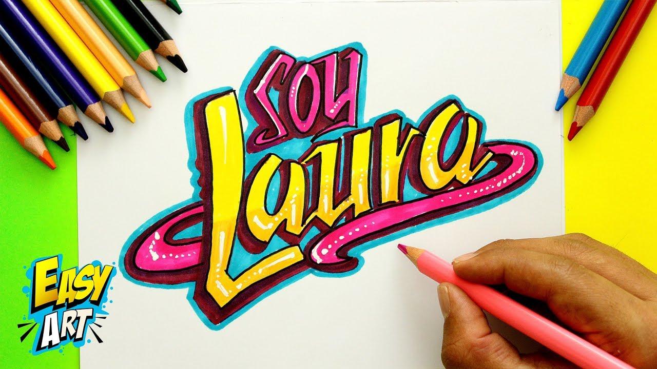 Soy Luna - Decora tu Nombre estilo letra Soy Luna - Laura - Easy Art, dibujos de Tu Nombre Estilo Soy Luna, como dibujar Tu Nombre Estilo Soy Luna paso a paso